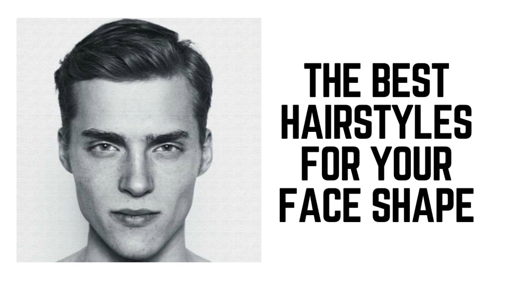 Men's Face Shapes: Which Hairstyles & Haircuts Suit You Best ...