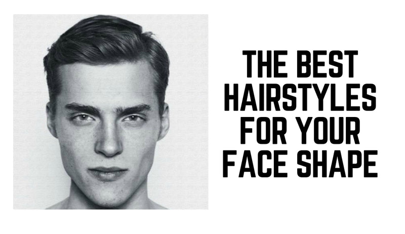 THE BEST HAIRSTYLES FOR YOUR FACE SHAPE