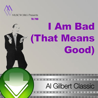 I Am Bad (That Means Good)  Download