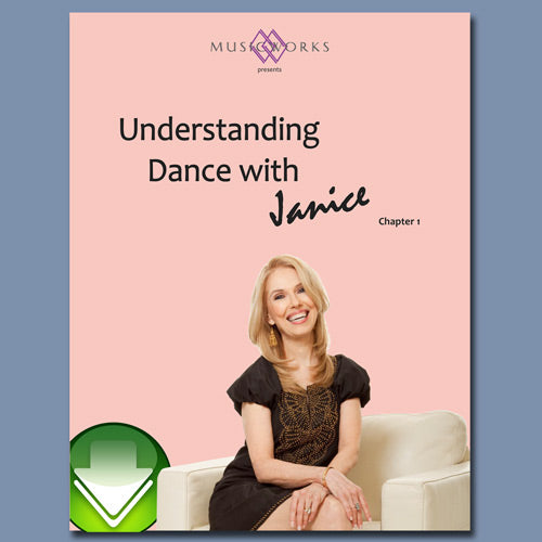 Understanding Dance with Janice Barringer, Chapter 1 E-book