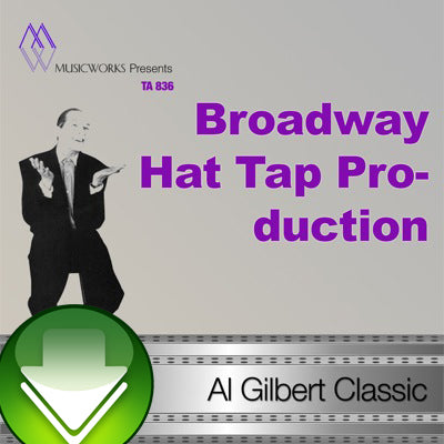 Broadway Hat Tap Production Download