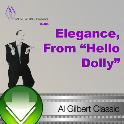 "Elegance, From ""Hello Dolly"" Download"