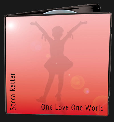 One Love, One World by Becca Retter