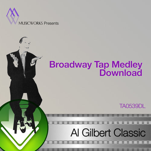 Broadway Tap Medley Download