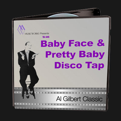 Baby Face & Pretty Baby Disco Tap