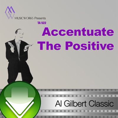 Accentuate The Positive Download