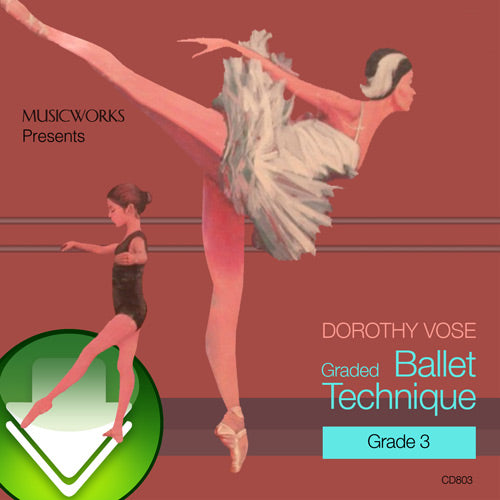 Dorothy Vose Graded Ballet Technique, Grade 3 Download