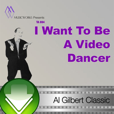 I Want To Be A Video Dancer Download