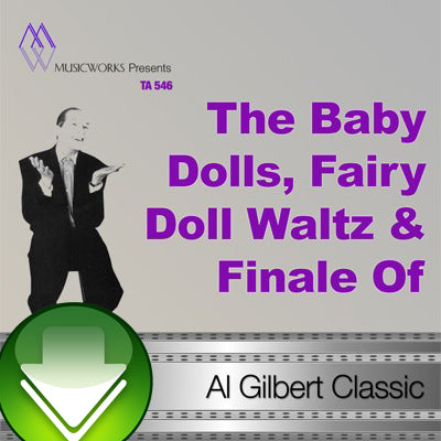 The Baby Dolls, Fairy Doll Waltz & Finale Of The Dolls Download