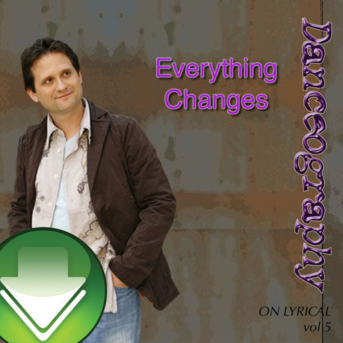 Everything Changes Download