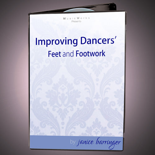 Improving Dancers' Feet and Footwork