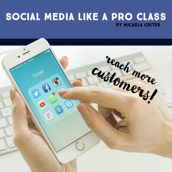 Social Media Like A Pro Class