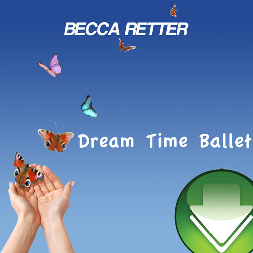 Dream Time Ballet Download