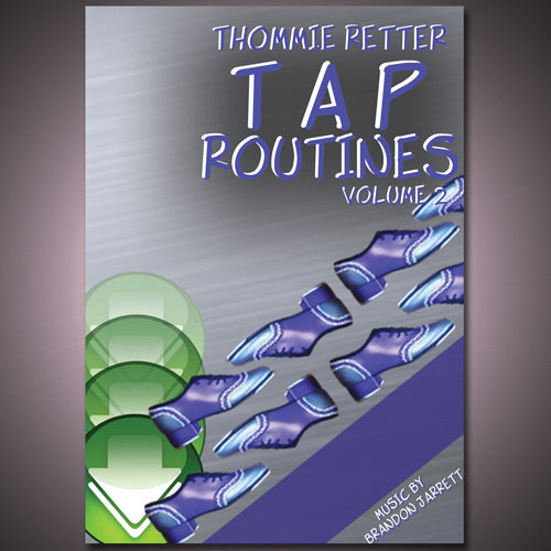 Thommie Retter Tap Routines, Vol 2 Download
