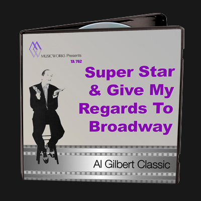 Super Star & Give My Regards To Broadway