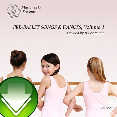 Pre-Ballet Songs & Dances, Vol. 1 Download