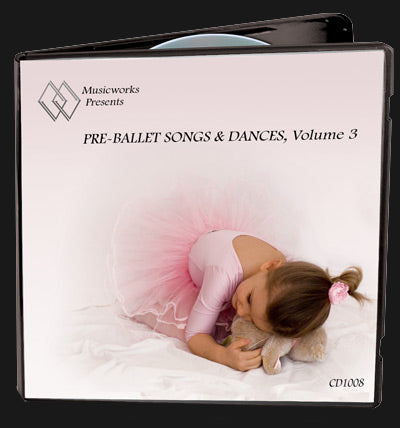 Pre-Ballet Songs & Dances, Vol. 3