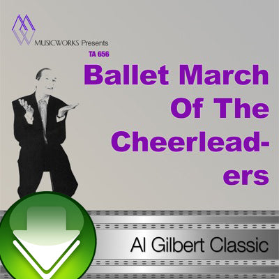 Ballet March Of The Cheerleaders Download