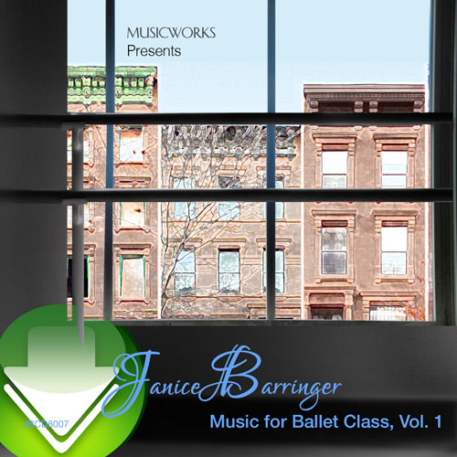Janice Barringer's Music for Ballet Class, Vol. 1 Download
