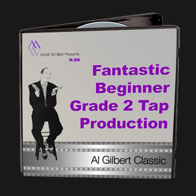 Fantastic Beginner Grade 2 Tap Production