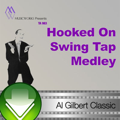 Hooked On Swing Tap Medley Download