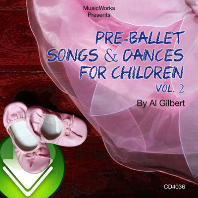 Pre-Ballet Songs & Dances, Vol. 2 Download