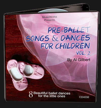 Pre-Ballet Songs & Dances, Vol. 2