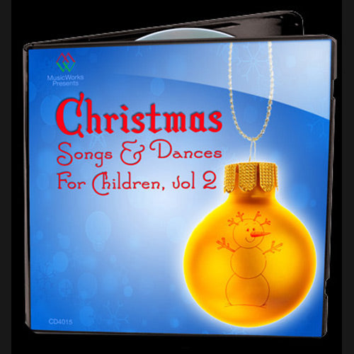 Christmas Songs & Dances For Children Vol. 2