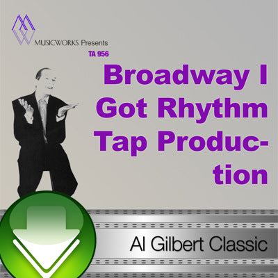 Broadway I Got Rhythm Tap Production Download