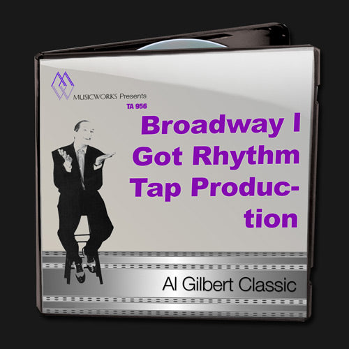 Broadway I Got Rhythm Tap Production