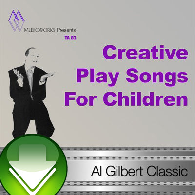 Creative Play Songs For Children Download, VoL. 1