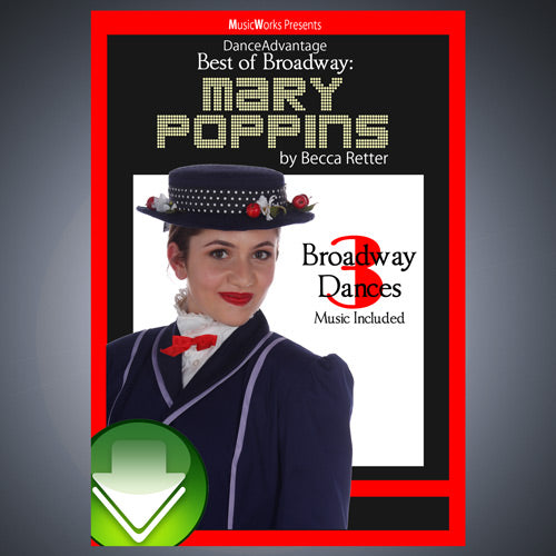 Dance Advantage – Best of Broadway: Mary Poppins Download