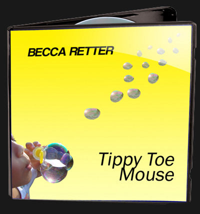 Tippy Toe Mouse