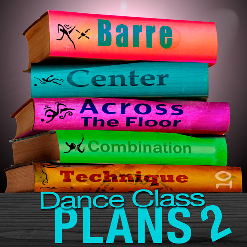 Dance Class Plans, Grd 3 Tap, Month 10