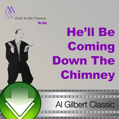 He'll Be Coming Down The Chimney Download