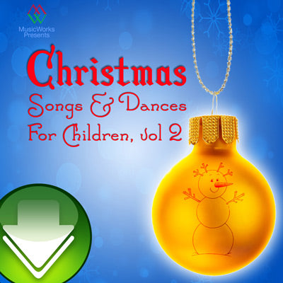 Christmas Songs & Dances for Children, Vol. 2 Download