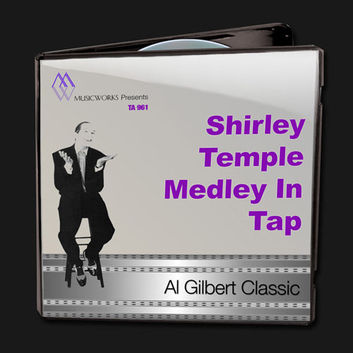 Shirley Temple Medley In Tap