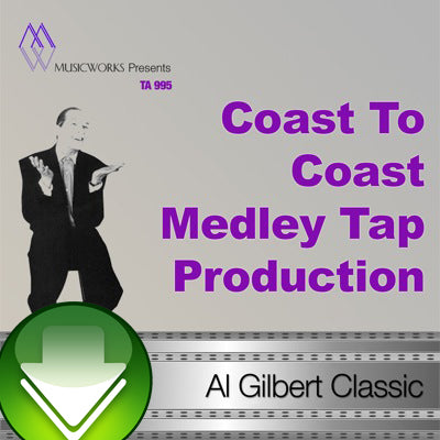 Coast To Coast Medley Tap Production Download