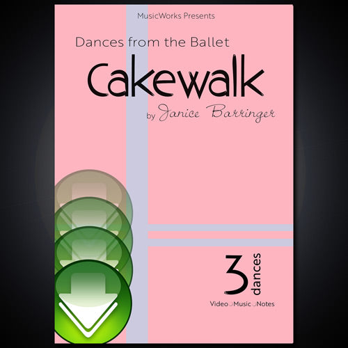 Dances from the Ballet Cakewalk Download