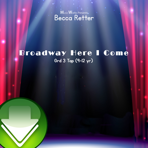 Broadway Here I Come Download