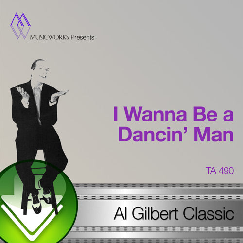 I Wanna Be A Dancin' Man Download
