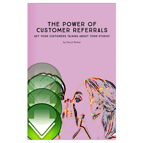 The Power of Customer Referrals E-Book
