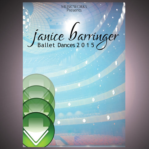 Ballet Dances by Janice Barringer 2015 Download