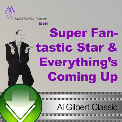 Super Fantastic Star & Everything's Coming Up Roses Download