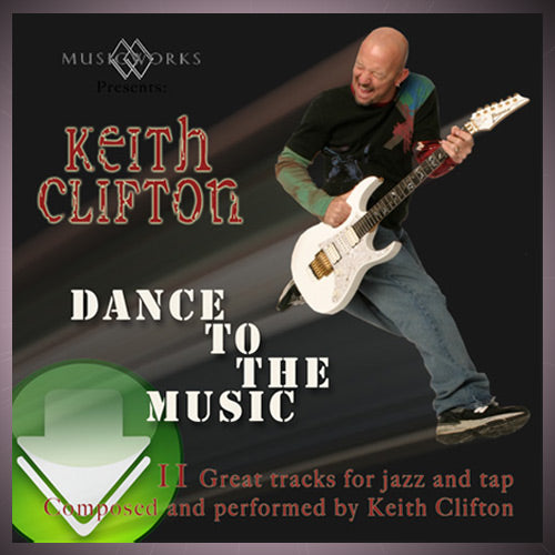 Dance To The Music by Keith Clifton Download