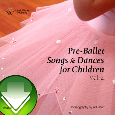Pre-Ballet Songs & Dances, Vol. 4 Download