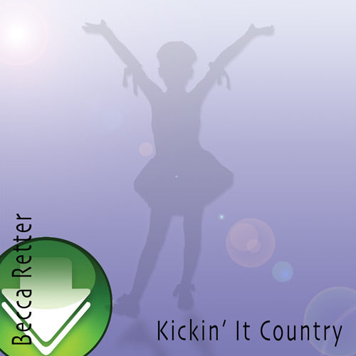 Kickin' It Country Download