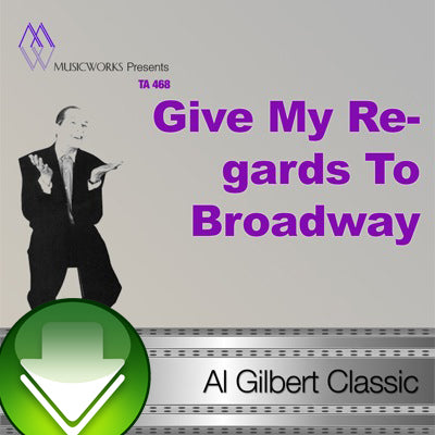 Give My Regards To Broadway Download