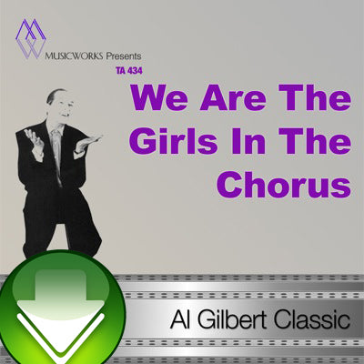 We Are The Girls In The Chorus Download