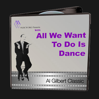 All We Want To Do Is Dance
